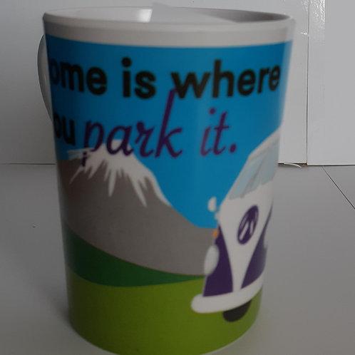Home is Where You Park Park it (Camper van)