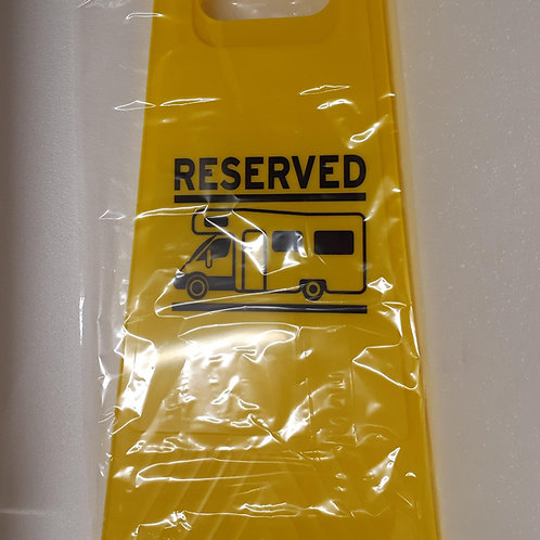 Motorhome Reserved Sign Caution Board
