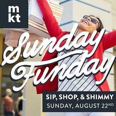 SUNDAY FUNDAY: SIP SHOP 'N SHIMMY!