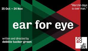 Ear for eye at The Royal Court Theatre