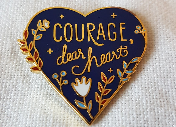 """Emaille- Pin """"Courage dear heart"""""""