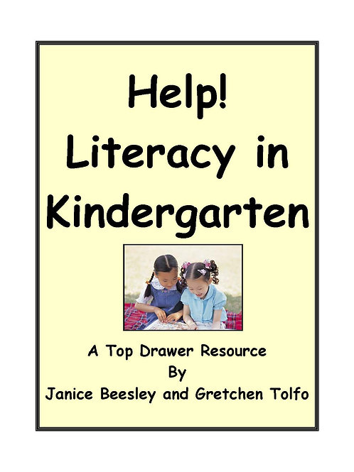 Help! Literacy in Kindergarten