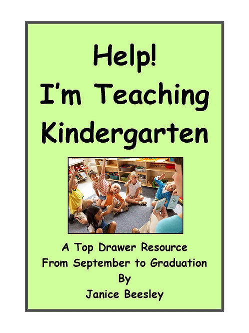 Help! I'm Teaching Kindergarten