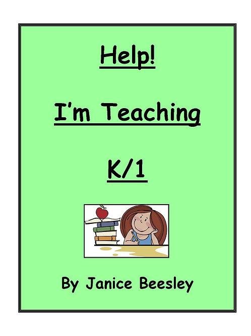 Help! I'm Teaching K/1