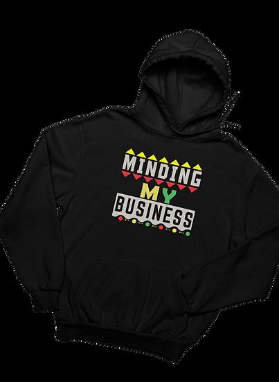 Minding My Business - Hoodie
