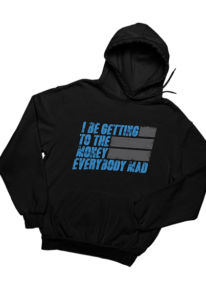 Getting to the Money - Hoodie