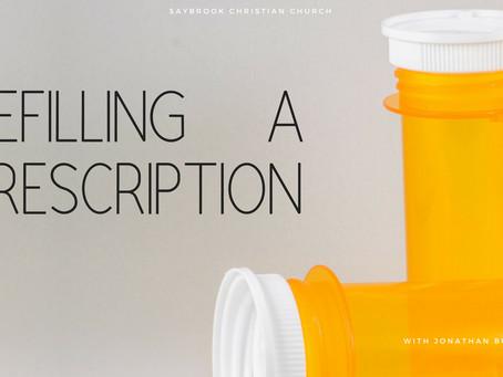 Refilling a Prescription