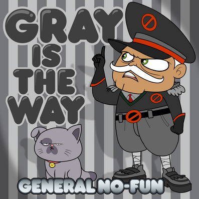 Gray Is The Way