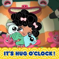 It's Hug O'Clock