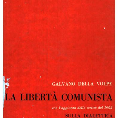 Rileggendo «La libertà comunista»