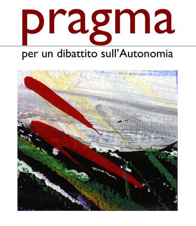 Pragma: per un dibattito sull'Autonomia