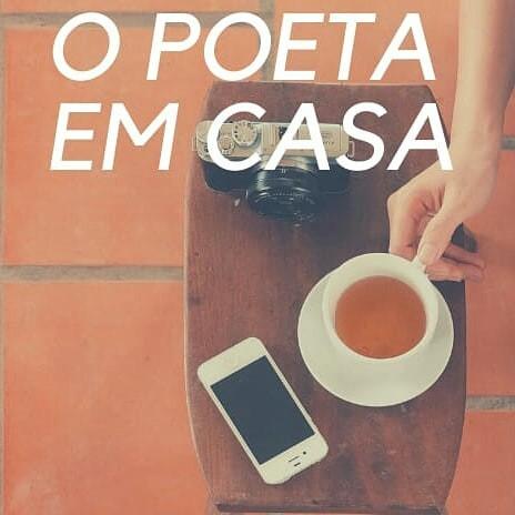 Teve Poeta em Casa