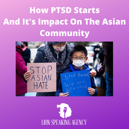 How PTSD Starts And It's Impact On The Asian Community