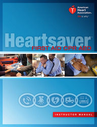 HEARTSAVER:  FIRST AID, CPR & AED