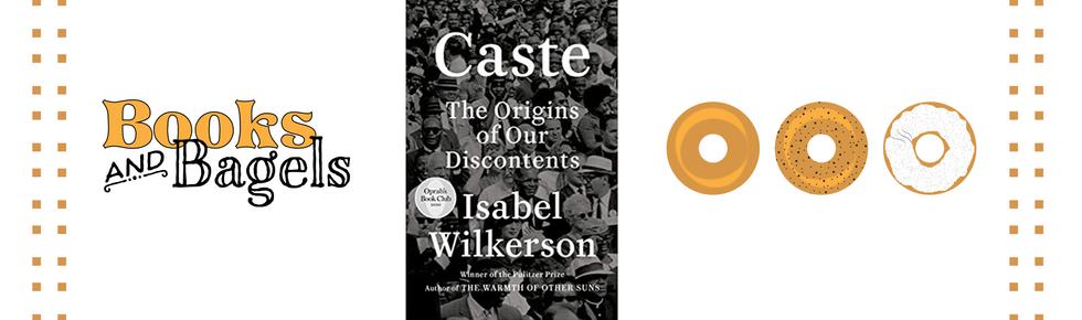 Books & Bagels August: Caste