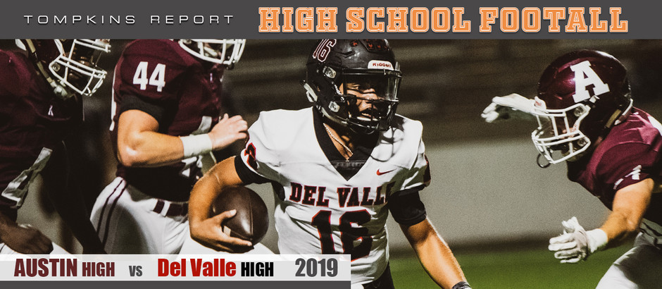 Del Valle Looks Like Playoff Contender After Win Over Austin High