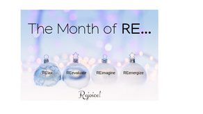 December:  The Month of RE