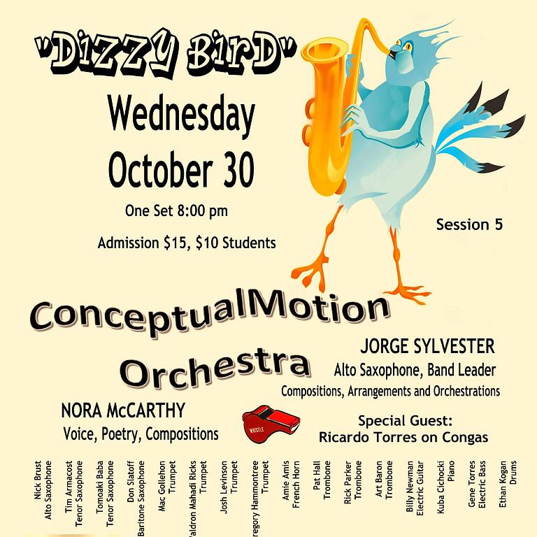 """SESSION No.5 """"DIZZY BIRD"""" ConceptualMotion Orchestra Live at El Taller Latinoamericano"""