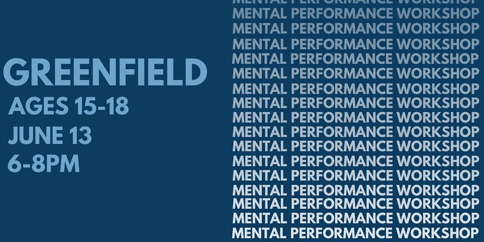 Greenfield Mental Performance Workshop - Ages 15-18