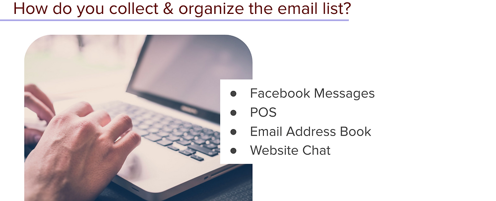 Collecting and organizing your email marketing contact list