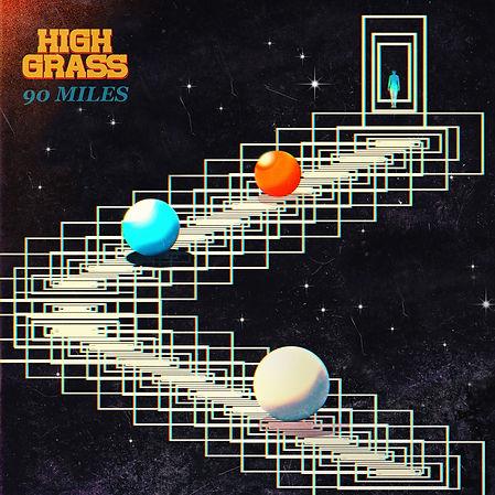 High Grass band 90 Miles artwok.JPEG