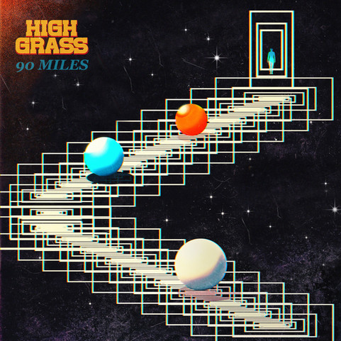 "High Grass Long for Home In Their New Single ""90 Miles"""