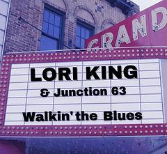 Lori King - Walkin' The Blues 3000.jpg