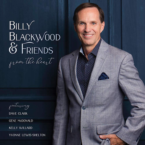 Billy Blackwood & Friends + A Gospel Music Life