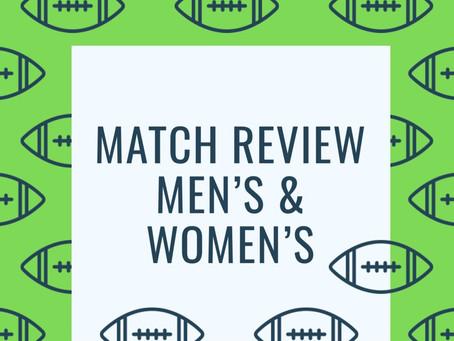 Match Review: Men's & Women's