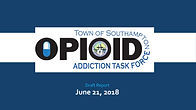 Southampton Town Opioid Addiction Task F