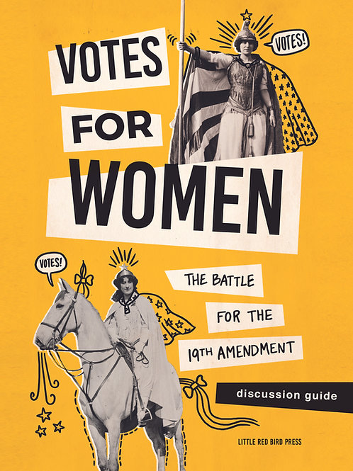 Votes for Women Discussion Guide