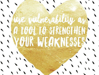 My Vulnerability Is My Strength!