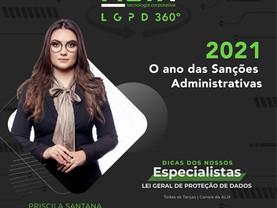 ALIX LGPD 360° | 2021 - O Ano das Sanções Administrativas