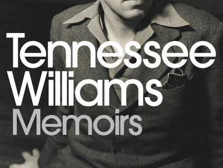 Lockdown Bookclub – Tennessee Williams, Memoirs