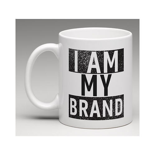 I AM MY BRAND - Cup