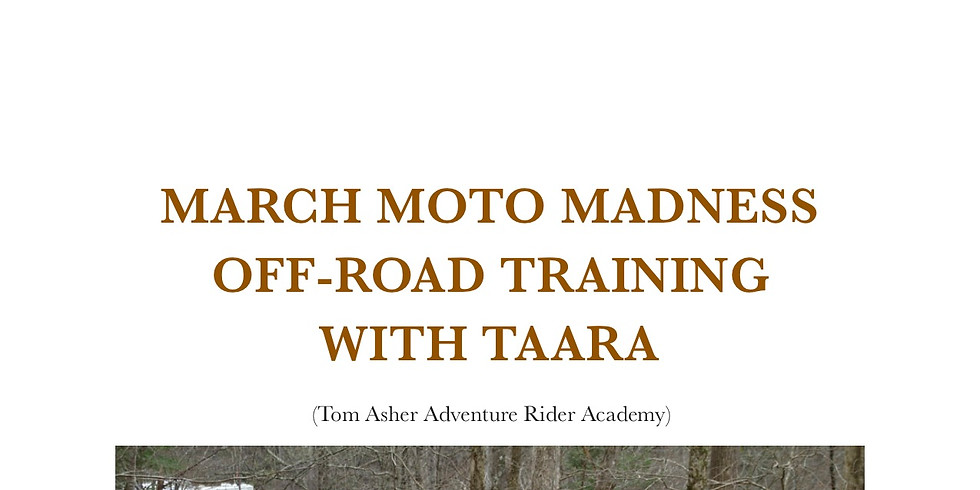 March Moto Madness ADV Training (SOLD OUT)