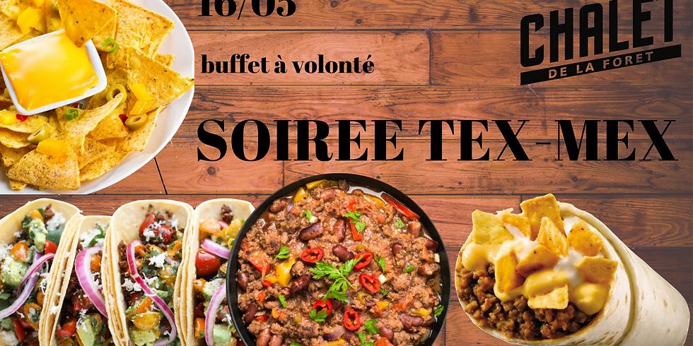 Soirée Tex Mex ( buffet à volonté)