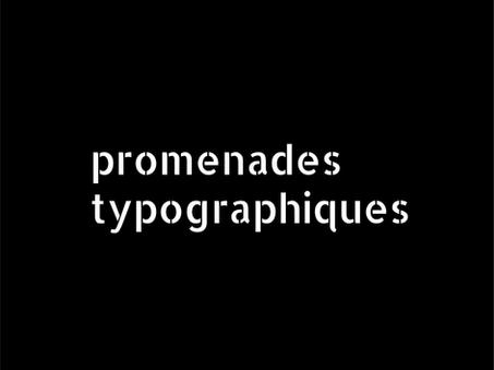 PROMENADES TYPOGRAPHIQUES