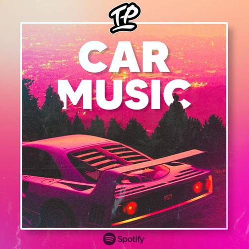 Car Music Playlist