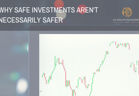 Why Safe Investments Aren't Necessarily Safer