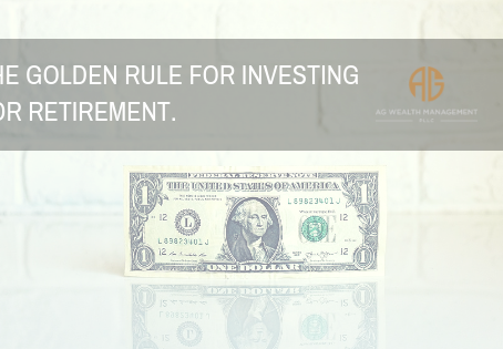 The Golden Rule for Investing for Retirement