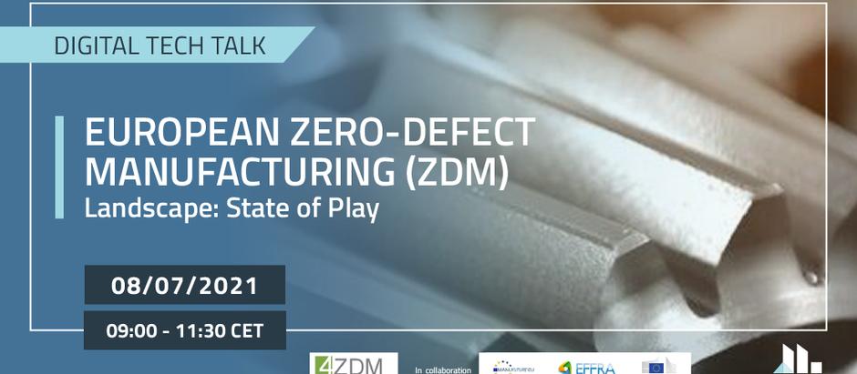 European Zero Defect Manufacturing 08 July 2021