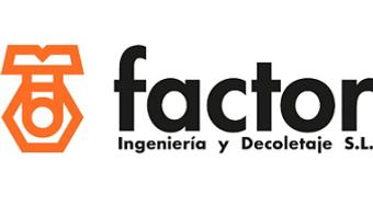 Factor Ingeniería y Decoletaje S.L.