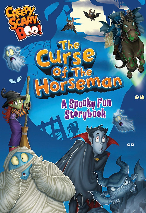 The Curse of the Horseman, A Spooky Fun Storybook