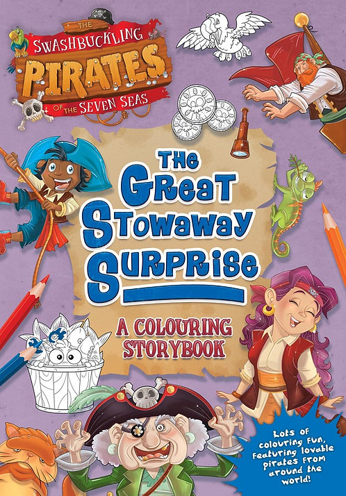 The Great Stowaway Surprise, A Colouring Storybook