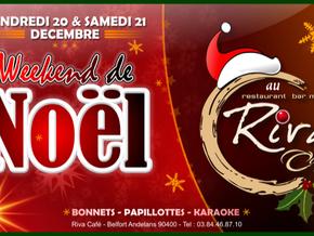 # Vendredi 20 et Samedi 21 Décembre 2019, Week-end de Noël ! # - Riva Café - 20/12/2019