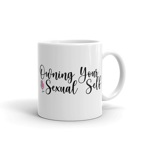 Owning Your Sexual Self Mug