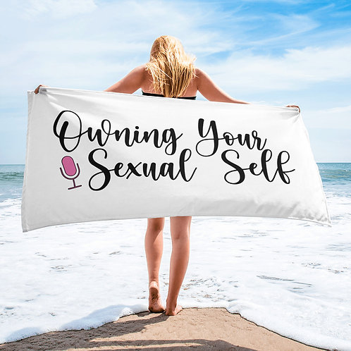Owning Your Sexual Self Beach Towel