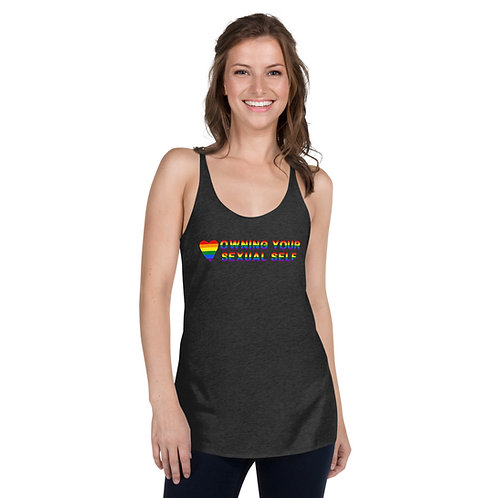 Owning Your Sexual Self Pride Women's Racerback Tank