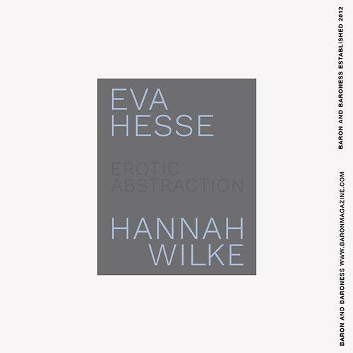 Eva Hesse and Hannah Wilke